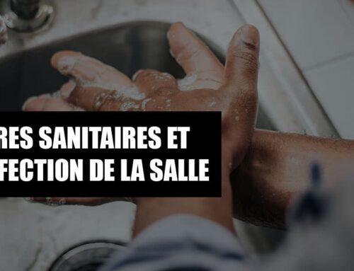 MESURES SANITAIRES ET DÉSINFECTION DE LA SALLE