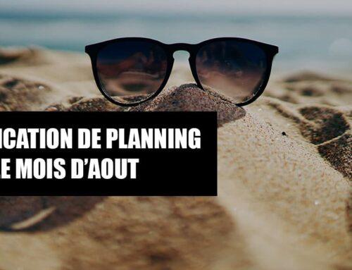 MODIFICATION DE PLANNING POUR LE MOIS D'AOUT 2020